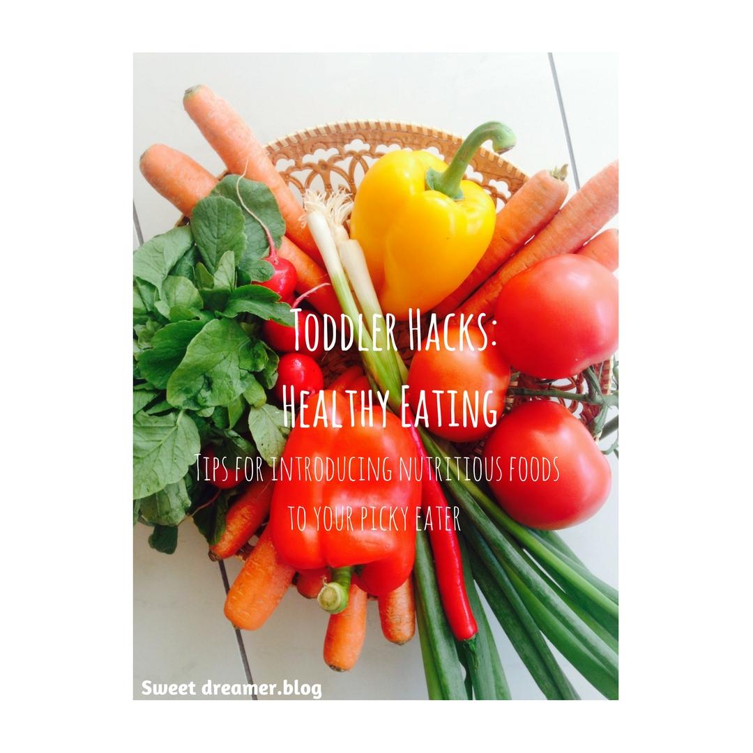 Toddler Hacks_ Healthy Eating-2